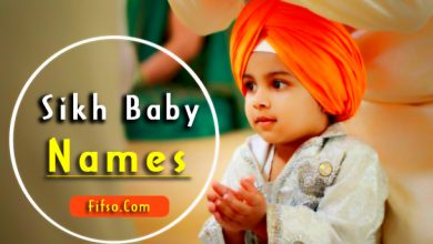 Photo of Punjabi Sikh Baby Popular New Names List With Meaning 2021-2022