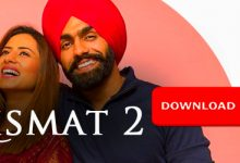 Photo of Filmywap – Qismat 2 Full Movie Hd Free Download 2021 Ammy Virk | Sargun Mehta