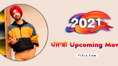 Photo of 2021-2022 New Punjabi Upcoming Movies List With Release Dates