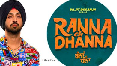 Photo of Diljit Dosanjh New Punjabi Movie 2021 – Rannaa ch Dhanna