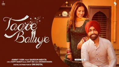 Photo of Taare Balliye Song Lyrics – Ammy Virk