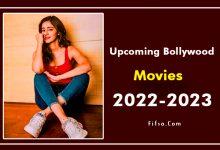 Photo of Upcoming Bollywood (Hindi) Movies Full List 2022-2023