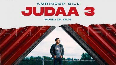 Photo of Amrinder Gill Judaa 3 Full Album Songs, Release Date And Lyrics