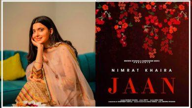 Photo of Nimrat Khaira Jaan Lyrics – Latest Punjabi Songs 2022 Lyrics